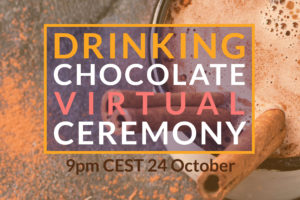 2020 Drinking Chocolate Ceremony
